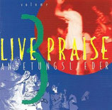 Live Praise - Anbetungslieder 3