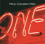 Paul Coleman Trio - One
