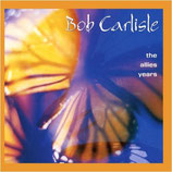 Bob Carlisle - The Allies Years
