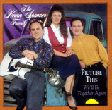 Kevin Spencer Family - Picture This -