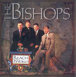 Bishops - Reach the World