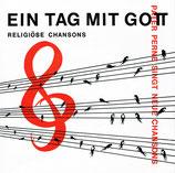 Pater Perne singt neue Chansons - Ein Tag mit Gott (Religiöse Chansons)