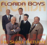 Florida Boys - He Shall Return -