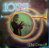 Phil Driscoll - 10 Years After