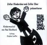 Zeller Kinderchor und Zeller Chor - Freu dich mit uns, Jona