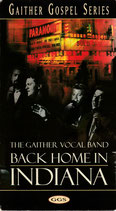 The Gaither Vocal Band - Back Home In Indiana VHS NTSC Video