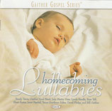 Gaither Gospel Series : Homecoming Lullabies
