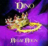 Dino - Regal Reign (Vinyl-LP)