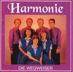 Die Wegweiser - Harmonie