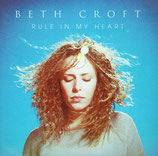 Beth Croft - Rule In My Heart