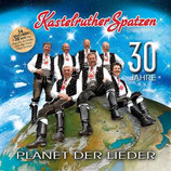 Kastelruther Spatzen - Planet der Lieder CD 1