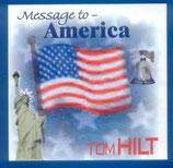 Tom Hilt - Message to America -