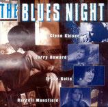 Kaiser / Howard / Balin / Mansfield - The Blues Night