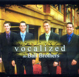 Ball Brothers - Vocalized -