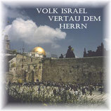 Helmut Jabob Hehl & Lili Weisser - Volk Israel vertrau dem Herrn