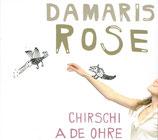 Damaris Rose - Chirschi A De Ohre