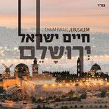 Chaim Israel - Jerusalem