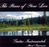 Marcel Tiemensma - The Power of Your Love