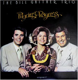 Bill Gaither Trio - Pilgrim's Progress