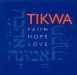 Tikwa - Faith Hope Love