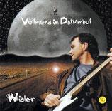 Dänu Wisler - Vollmond in Dshambul