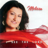 Melissa - I See The Lord