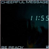 Cheerful Message - Be Ready