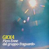 Piero Enne & dal Gruppo Traguardo - GIOIA