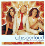 Whisperloud - Different Kind of Beautiful