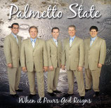 Palmetto State - When it pours God reigns -