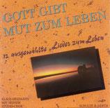 Klaus Heizmann Studiochor - Gott gibt Mut zum Leben