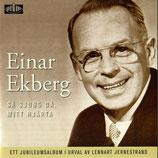 Einar Ekberg - Sa Sjung Da Mitt Hjärta