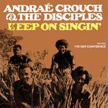 Andraé Crouch - Keep On Singin'