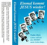 EMMAUS - Einmal kommt Jesus wieder!