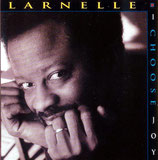 Larnelle Harris - I Choose Joy