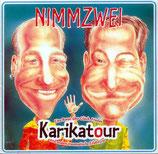 Nimmzwei - Karikatour