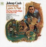 JOHNNY CASH : Everybody Loves A Nut