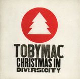 TOBY MAC : Christmas In Diversecity