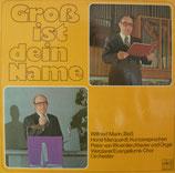 Wilfried Mann - Gross ist dein Name