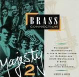 BRASS Connection - Majesty 2