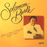 Solomon Burke - Lord, I Need A Miracle