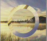 T3 Band - Ds Wyte Land