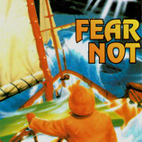 Fear Not (The Family / Aurora Productions)