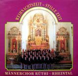 Männerchor Rüthi Rheintal - Weihnachtszeit - Stille Zeit