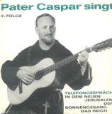 Pater Caspar singt - 2.Folge