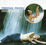 TRANQUIL MOODS - Innermission