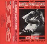 The Darrell Mansfield Band Collection - 1978-1988 A Decade On The Rock