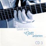 Lasst uns Gott anbeten 3 (Markus Kasser & Christine Höin)