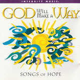 Songs Of Hope : God Will Make A Way