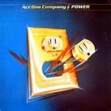 ACT ONE COMPANY - Power